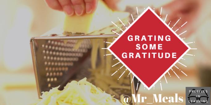 Grating Some Gratitude #2